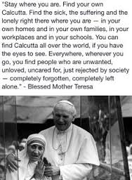 St JP II & Bl Teresa of Calcutta + quote