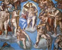LAST DAYS - Judgment - Sistine Chapel