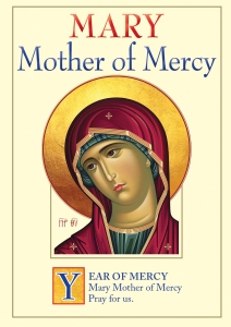 Mother of Mercy - for Yr of Mercy