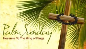 Palm Sun banner Hosanna to K of Kgs